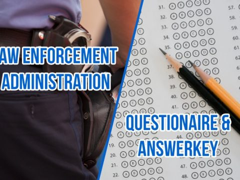 Law Enforcement and Administration Q&A